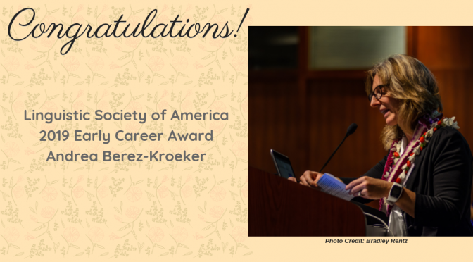Andrea Berez-Kroeker Receives the Linguistic Society of America's 2019 Early Career Award