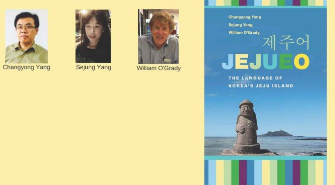 Jejueo: The Language of Korea's Jeju Island
