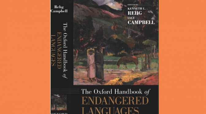 Oxford Handbook of Endangered Languages